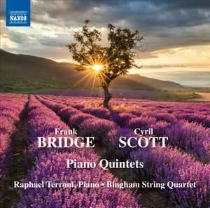 Bridge & Scott: Piano Quintets