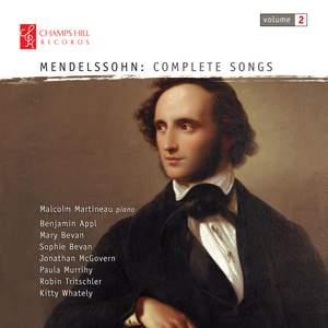 Mendelssohn: Complete Songs Vol. 2
