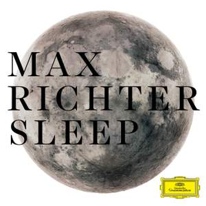 Max Richter: Sleep (8 hour version) Product Image