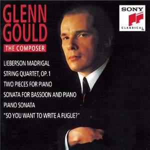 Glenn Gould - The Composer