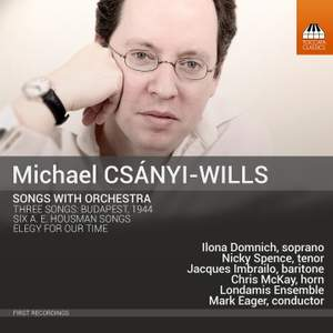 Csányi-Wills: Songs with Orchestra