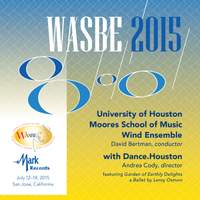2015 WASBE San Jose, USA: University of Houston Moores School of Music Wind Ensemble (Live)