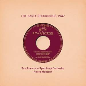 Pierre Monteux: The Early Recordings 1947