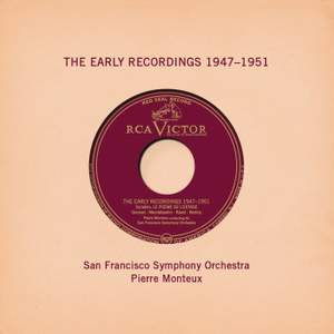 Pierre Monteux: The Early Recordings 1947 - 1951