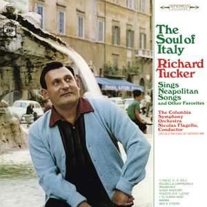 Richard Tucker - The Soul of Italy