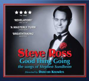 Good Thing Going: The Songs of Stephen Sondheim