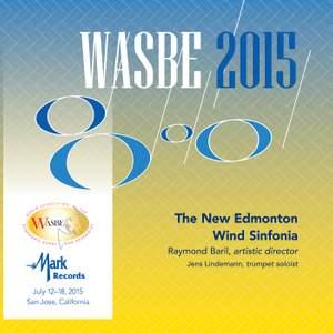 2015 WASBE San Jose, USA: New Edmonton Wind Sinfonia (Live) Product Image