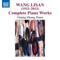 Wang Lisan: Complete Piano Works