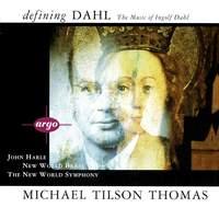 Defining Dahl - The Music Of Ingolf Dahl