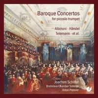 Baroque Concertos for piccolo trumpet