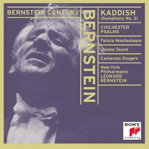 Bernstein Conducts Bernstein: Kaddish Symphony & Chichester Psalms