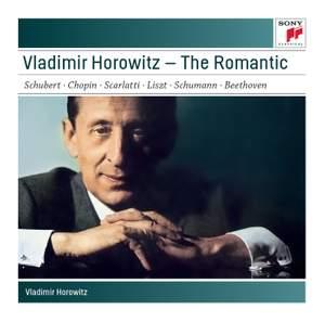 Vladimir Horowitz - The Romantic