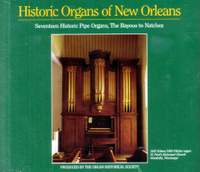 Historic Organs of New Orleans