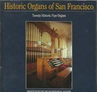 Historical Organs of San Francisco