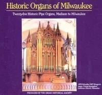 Historic Organs of Milwaukee