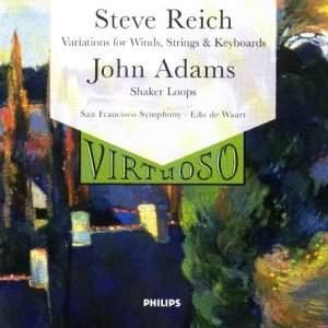 Reich: Variations & Adams: Shaker Loops