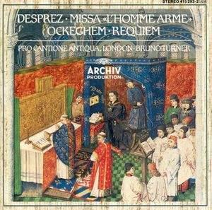 Ockeghem: Requiem and Desprez: Missa 'L'homme arme'