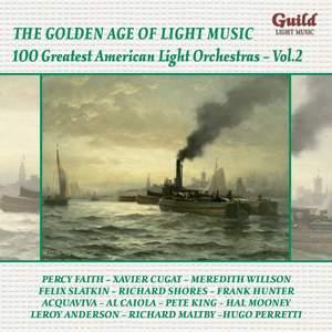GALM 131: 100 Greatest American Light Orchestras - Vol. 2