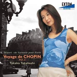 Voyage de Chopin, Vol. 2: Départ de Varsovie pour Paris