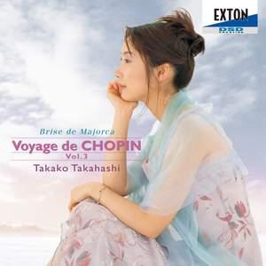 Voyage de Chopin, Vol. 3: Brise de Majorca