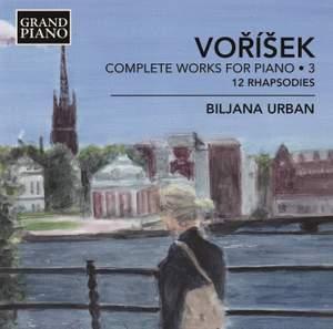 Voříšek: Complete Works for Piano Volume 3