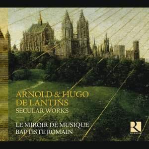 Arnold & Hugo de Lantins: Secular Works Product Image