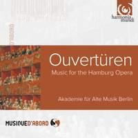 Overtures: Music for the Hamburg Opera