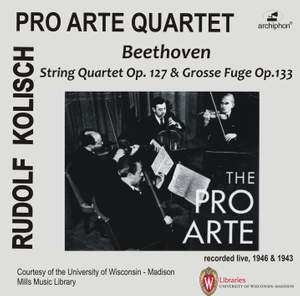 Beethoven: String Quartet No. 12, Op. 127 & Große Fuge, Op. 133
