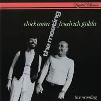 The Meeting: Chick Corea & Friedrich Gulda