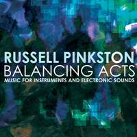 Russell Pinkston: Balancing Acts