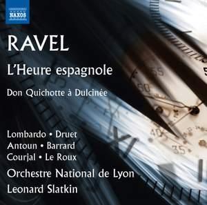 Ravel: L'Heure espagnole & Don Quichotte à Dulcinée