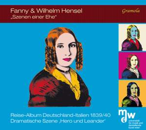 Fanny & Wilhelm Hensel: Scenes from a Marriage