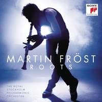 Martin Fröst: Roots