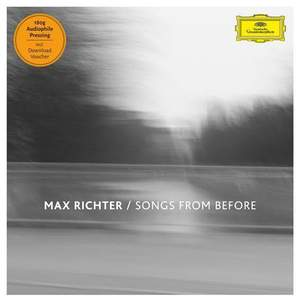 Max Richter: Songs from Before - Vinyl Edition