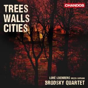 Trees, Walls, Cities