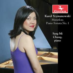 Szymanowski: 20 Mazurkas & Piano Sonata No. 1