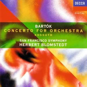 Bartók: Kossuth & Concerto for Orchestra