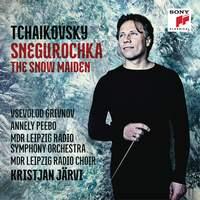 Tchaikovsky: The Snow Maiden, Op. 12