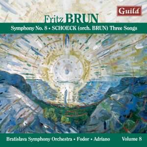 Brun: Symphony No. 8 & Schoeck: Three Songs