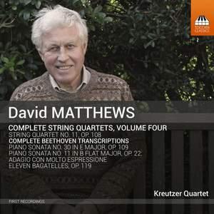 David Matthews: Complete String Quartets Volume 4