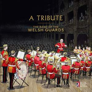 A Tribute: The Band of the Welsh Guards