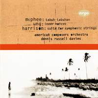 Harrison: Suite, Ung: Inner Voices, McPhee: Tabuh-Tabuhan