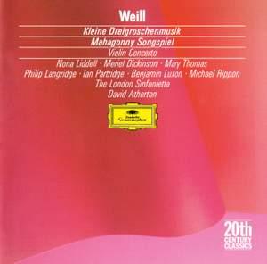 Weill: Kleine Dreigroschenmusik, Violin Concerto & Mahagonny Songspiel