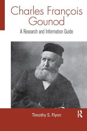 Charles Francois Gounod: A Research and Information Guide