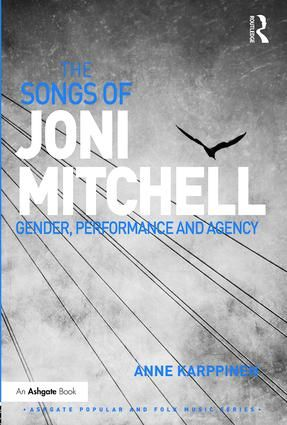 The Songs of Joni Mitchell: Gender, Performance and Agency