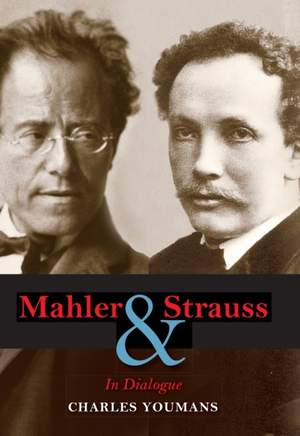 Mahler and Strauss: In Dialogue