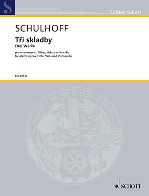 Schulhoff, E: Three works
