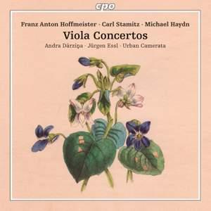 Hoffmeister, Stamitz & M. Haydn: Viola Concertos