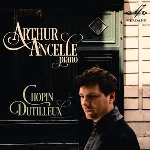 Arthur Ancelle plays Chopin & Dutilleux