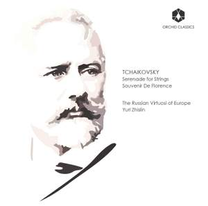 Tchaikovsky: Serenade for Strings & Souvenir de Florence
